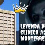 La leyenda de la Clinica 25 de Monterrey