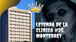 Leyenda clinica 25 monterrey