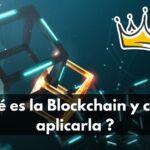 ¿Qué es la blockchain?